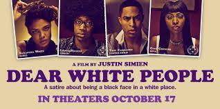 [Watch]:Dear White People New Trailer/Teaser Released